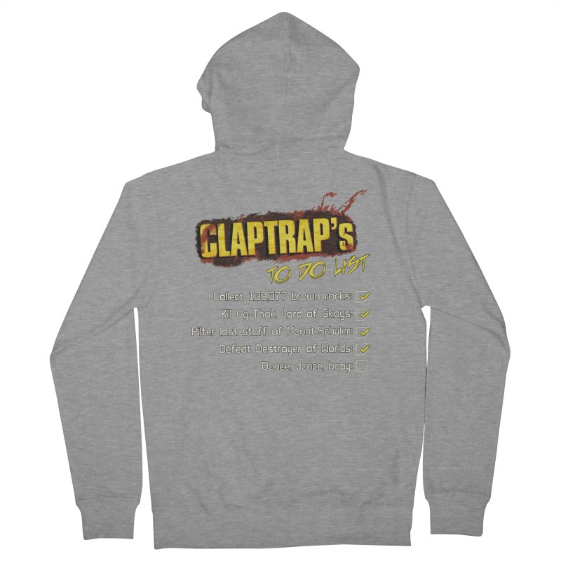 Claptrap's To Do List Men's French Terry Zip-Up Hoody by JalbertAMV's Artist Shop