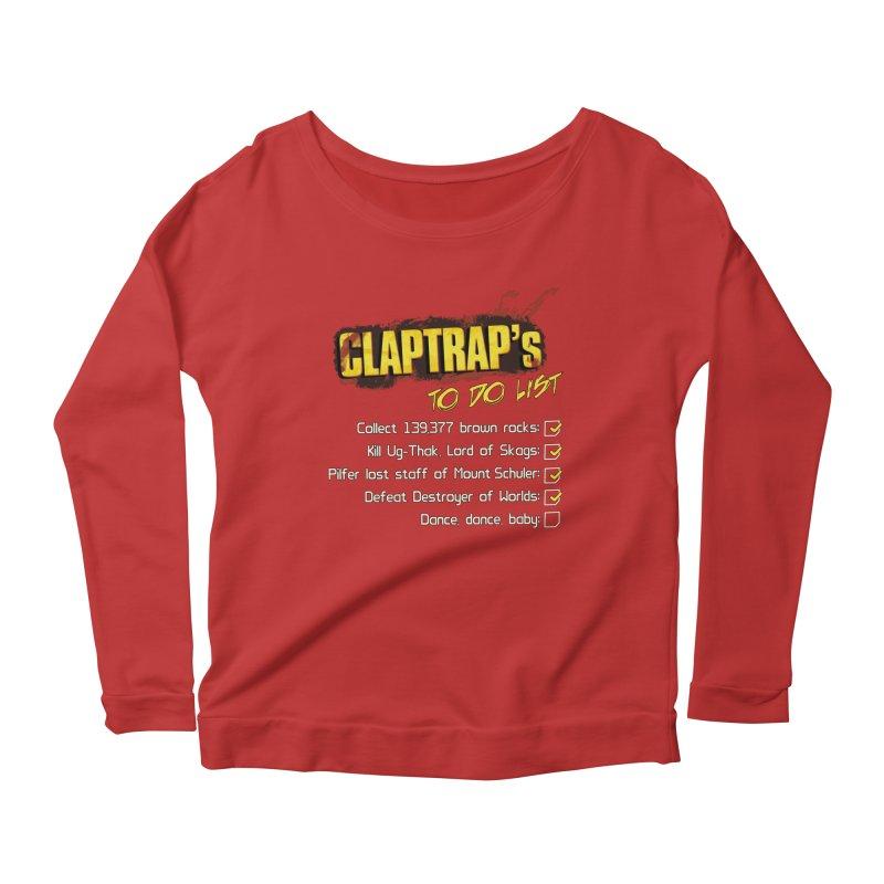 Claptrap's To Do List Women's Longsleeve Scoopneck  by JalbertAMV's Artist Shop