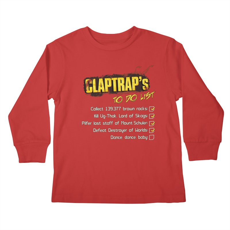 Claptrap's To Do List Kids Longsleeve T-Shirt by JalbertAMV's Artist Shop