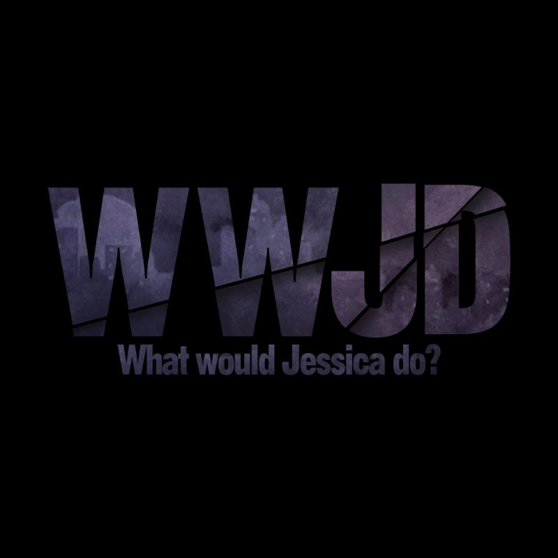 What Would Jessica Do? Men's Sweatshirt by JalbertAMV's Artist Shop