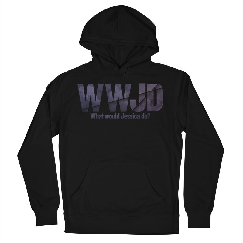 What Would Jessica Do? Men's French Terry Pullover Hoody by JalbertAMV's Artist Shop