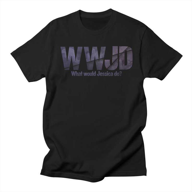 What Would Jessica Do? Men's Regular T-Shirt by JalbertAMV's Artist Shop