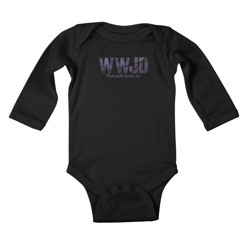What Would Jessica Do? Kids Baby Longsleeve Bodysuit by JalbertAMV's Artist Shop