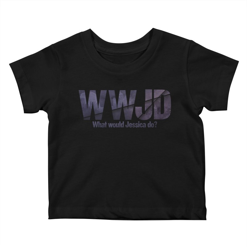 What Would Jessica Do? Kids Baby T-Shirt by JalbertAMV's Artist Shop