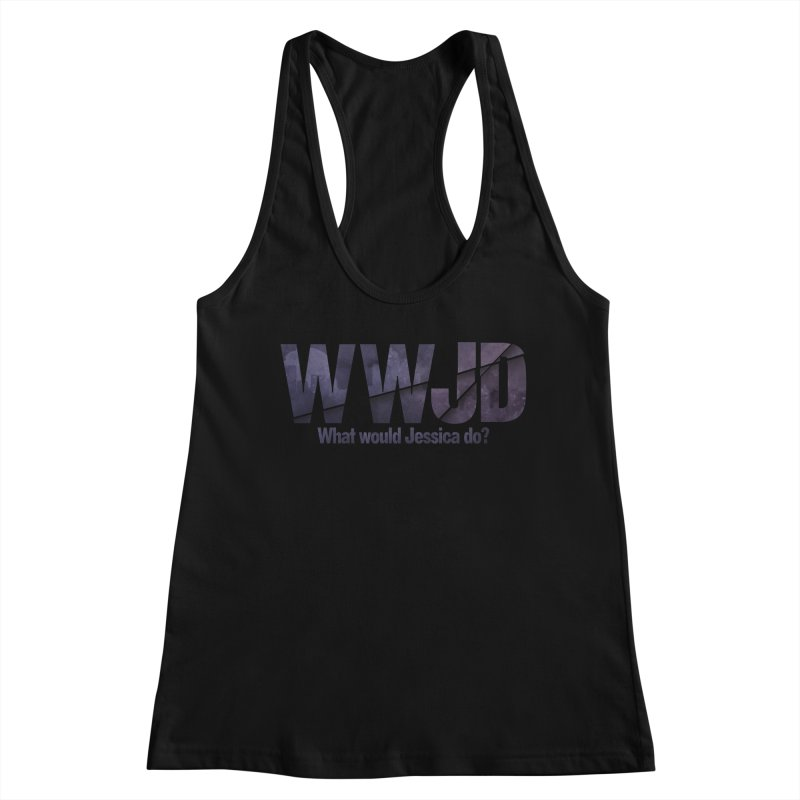 What Would Jessica Do? Women's Tank by JalbertAMV's Artist Shop