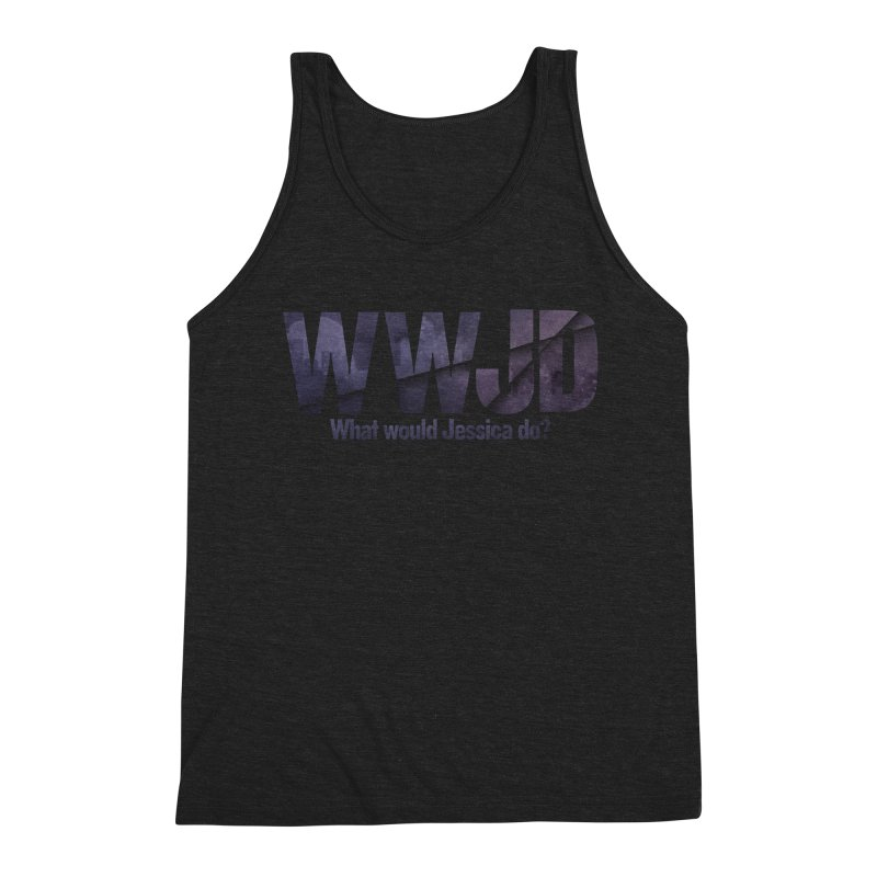 What Would Jessica Do? Men's Triblend Tank by JalbertAMV's Artist Shop