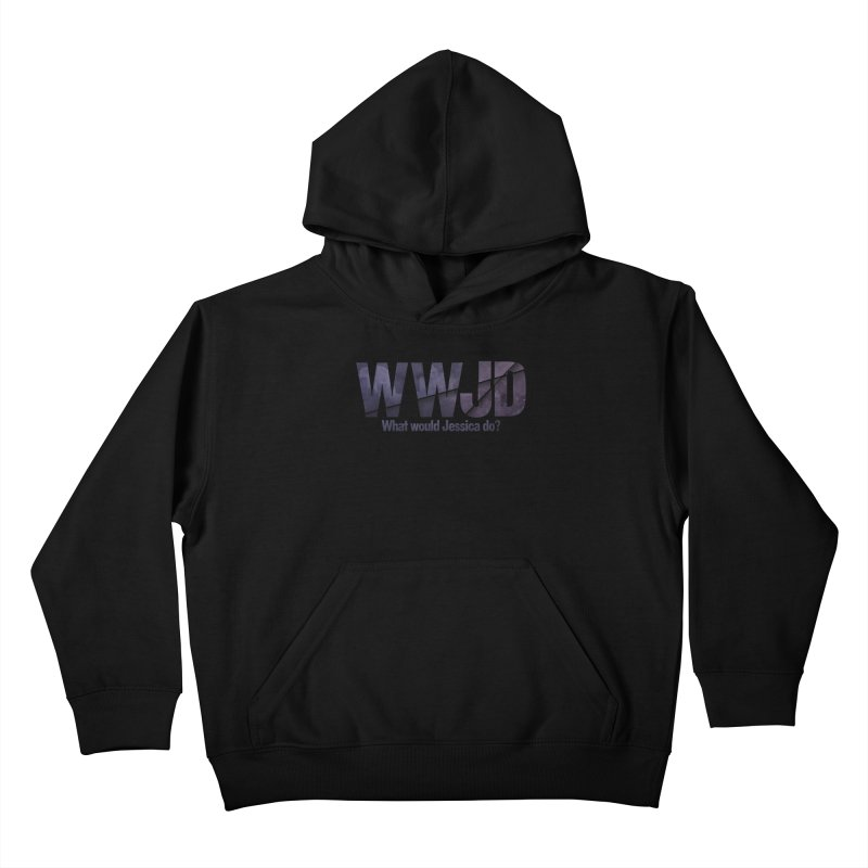 What Would Jessica Do? Kids Pullover Hoody by JalbertAMV's Artist Shop