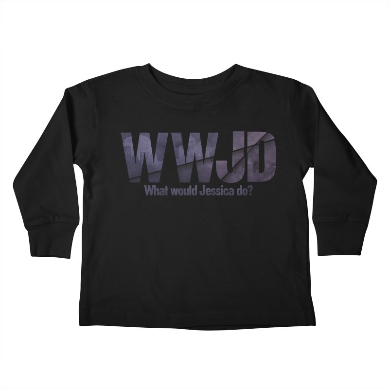 What Would Jessica Do? Kids Toddler Longsleeve T-Shirt by JalbertAMV's Artist Shop