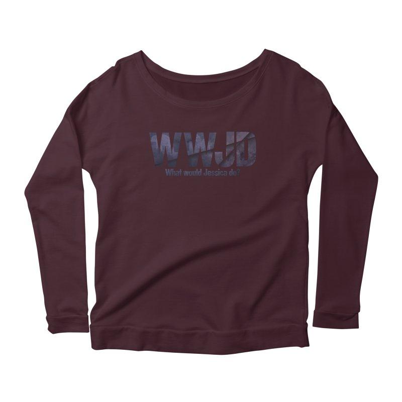 What Would Jessica Do? Women's Scoop Neck Longsleeve T-Shirt by JalbertAMV's Artist Shop