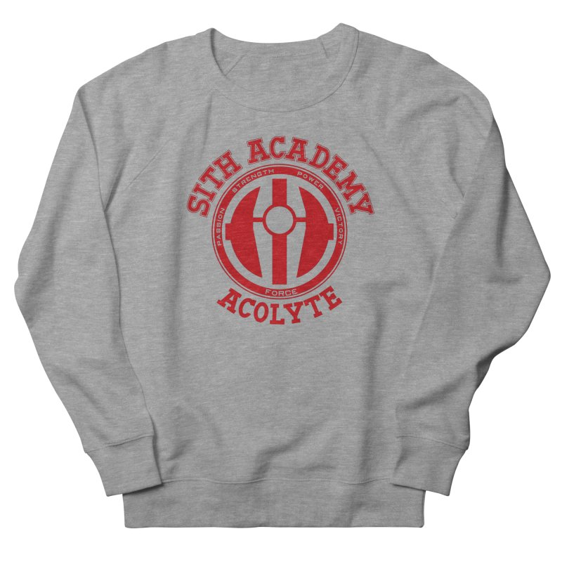 Sith Academy Women's French Terry Sweatshirt by JalbertAMV's Artist Shop