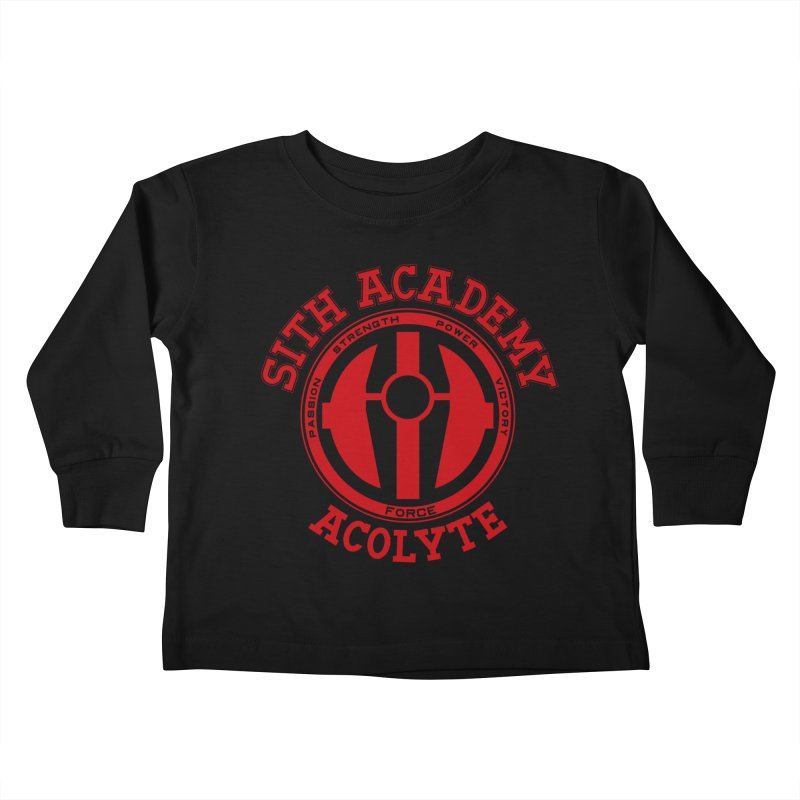 Sith Academy Kids Toddler Longsleeve T-Shirt by JalbertAMV's Artist Shop