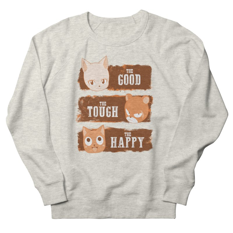 The Good, The Tough and The Happy Men's French Terry Sweatshirt by JalbertAMV's Artist Shop