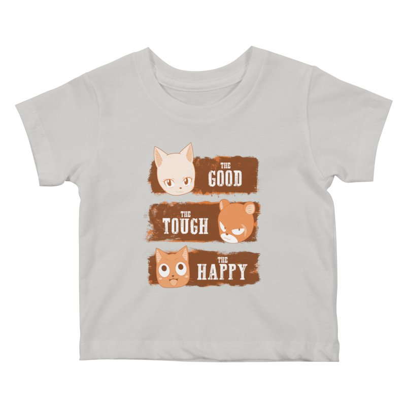 The Good, The Tough and The Happy Kids Baby T-Shirt by JalbertAMV's Artist Shop
