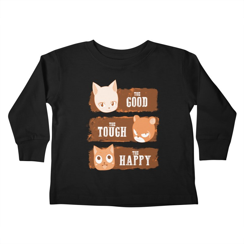 The Good, The Tough and The Happy Kids Toddler Longsleeve T-Shirt by JalbertAMV's Artist Shop