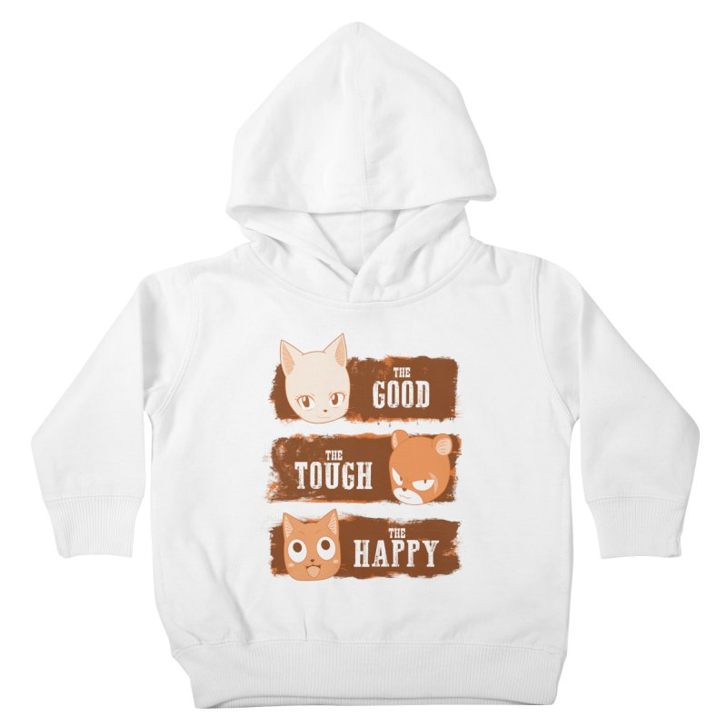 The Good, The Tough and The Happy Kids Toddler Pullover Hoody by JalbertAMV's Artist Shop