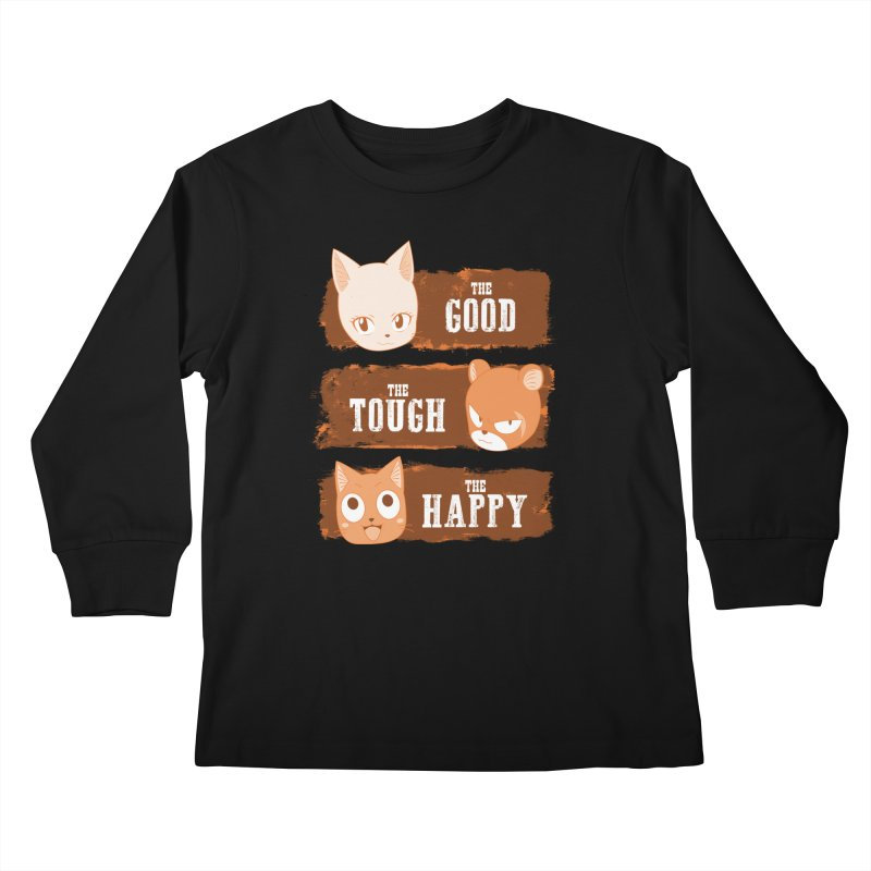 The Good, The Tough and The Happy Kids Longsleeve T-Shirt by JalbertAMV's Artist Shop