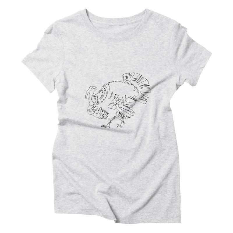 LOVEturkey Women's Triblend T-Shirt by jAM_Aidan Shop