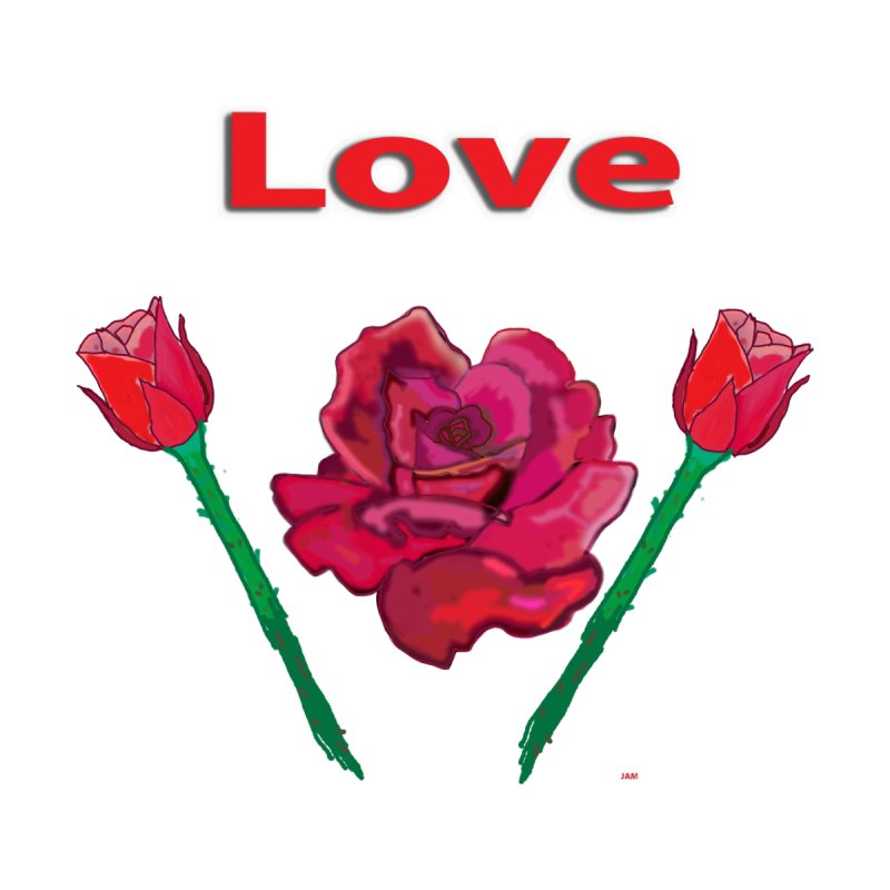 rose love by jamdigitalart's Artist Shop