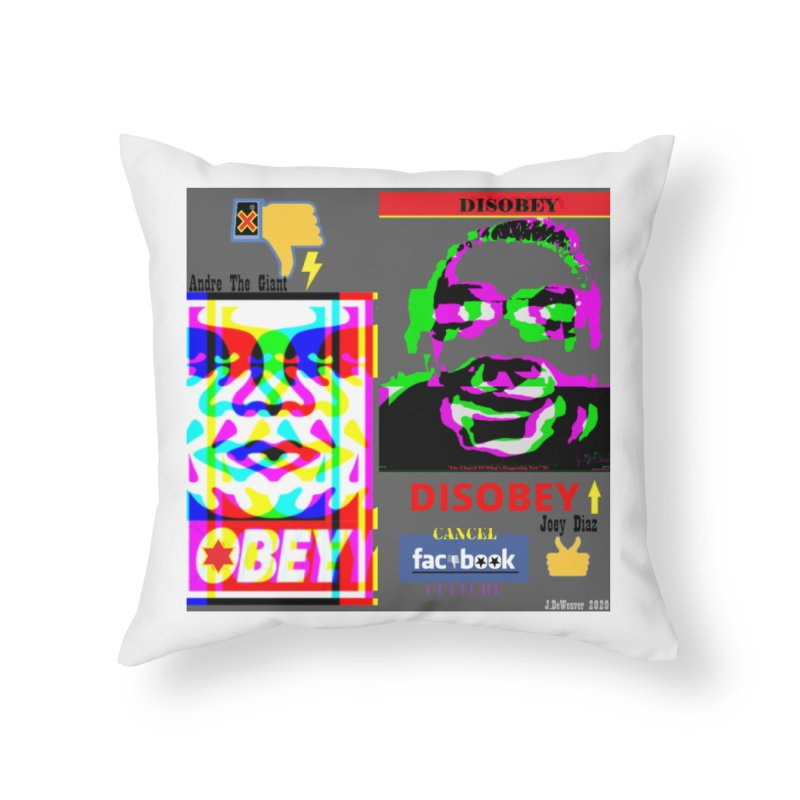 OBEY DISOBEY 2020 Home Throw Pillow by James DeWeaver - Artist - Official Merchandise