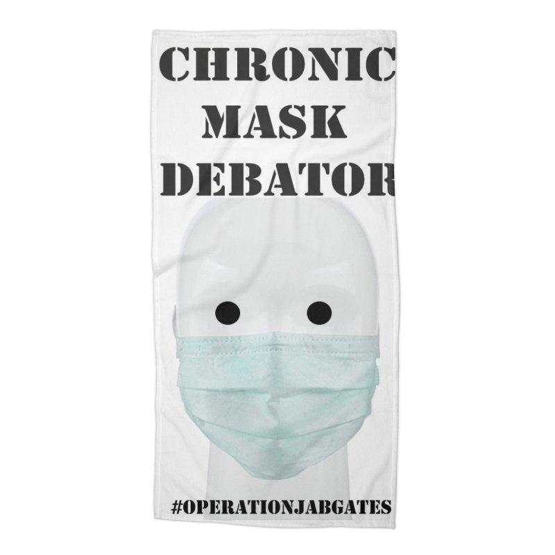 Chronic Mask Debator (NPC) #OperationJabGates 2021 Accessories Beach Towel by James DeWeaver - Artist - Official Merchandise