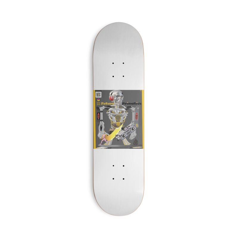 Future Primative 2021 by James DeWeaver Accessories Skateboard by James DeWeaver - Artist - Official Merchandise