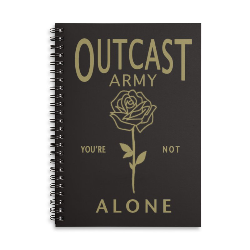 """OUTCAST ARMY """"You're Not Alone"""" Accessories Notebook by James Durbin's Artist Shop"""