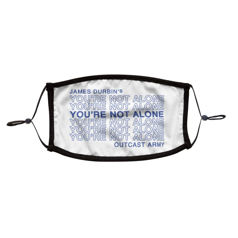 JD - YOU'RE NOT ALONE - OUTCAST ARMY Accessories Face Mask by James Durbin's Artist Shop