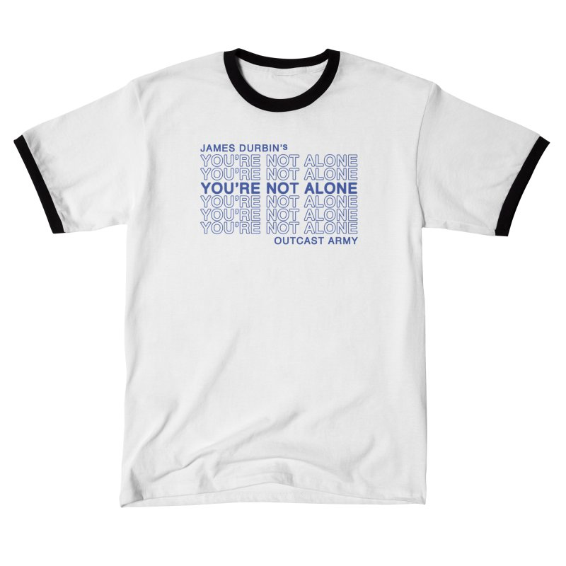 JD - YOU'RE NOT ALONE - OUTCAST ARMY Women's T-Shirt by James Durbin's Artist Shop