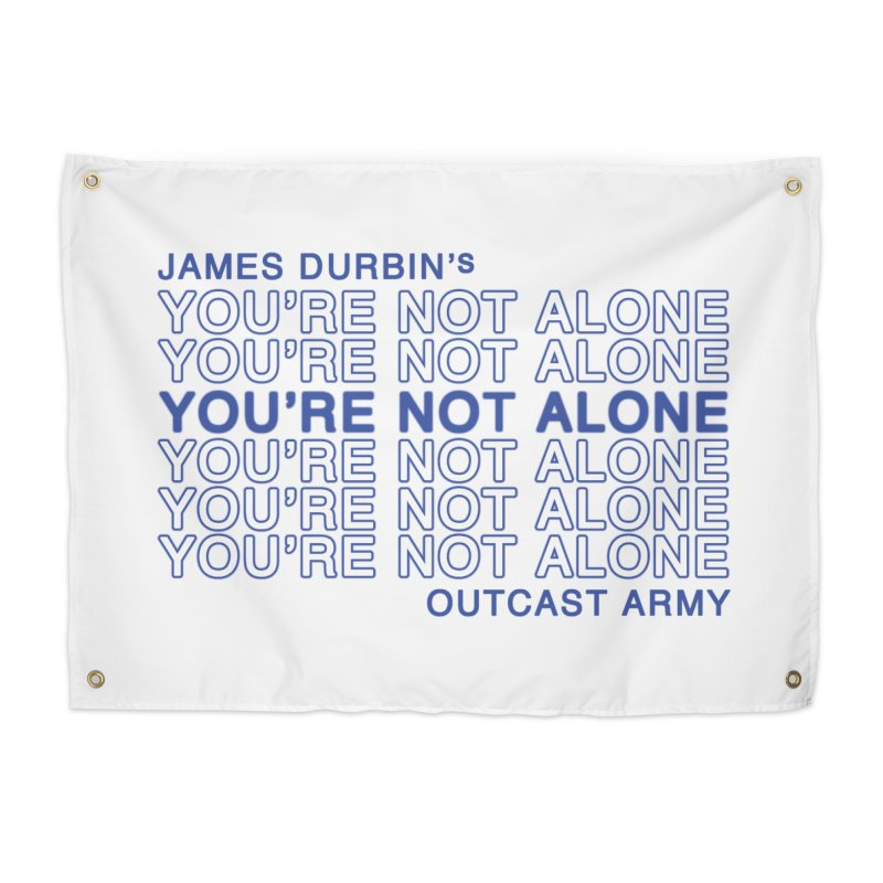 JD - YOU'RE NOT ALONE - OUTCAST ARMY Home Tapestry by James Durbin's Artist Shop