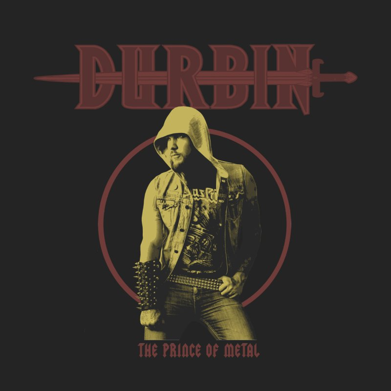 DURBIN - The Prince Of Metal Men's T-Shirt by James Durbin's Artist Shop