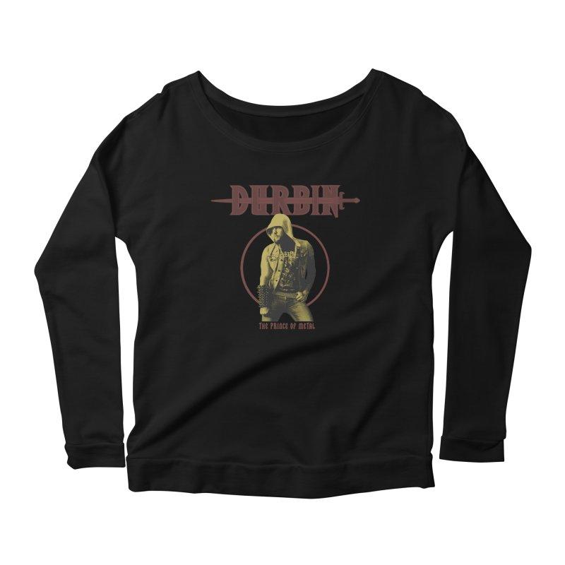 DURBIN - The Prince Of Metal Women's Longsleeve T-Shirt by James Durbin's Artist Shop