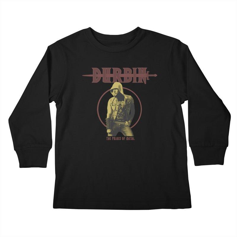 DURBIN - The Prince Of Metal Kids Longsleeve T-Shirt by James Durbin's Artist Shop
