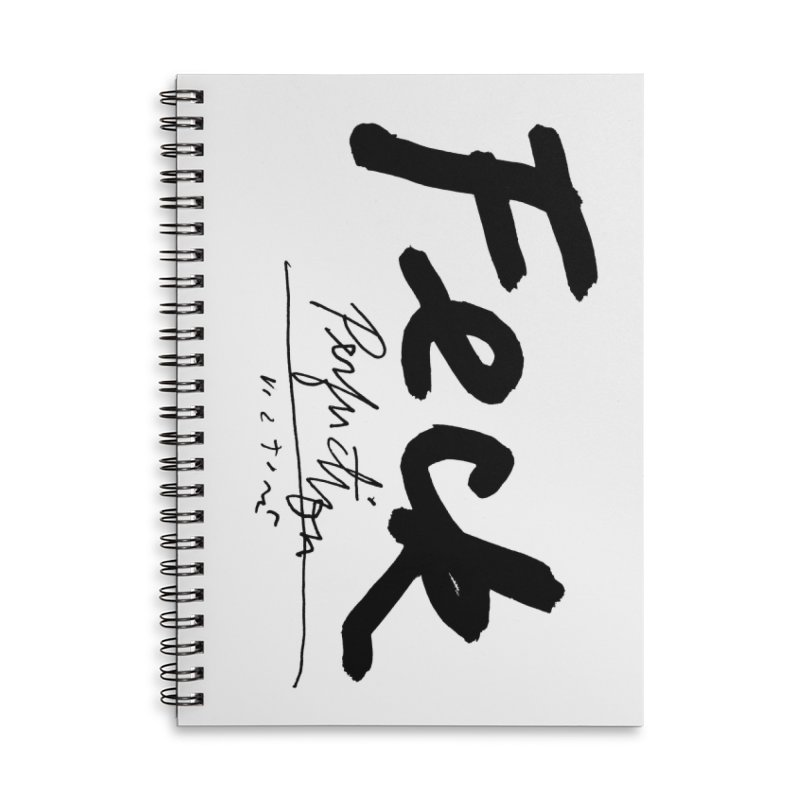 Feck Perfuction (vertical, white) Accessories Lined Spiral Notebook by James Victore's Artist Shop