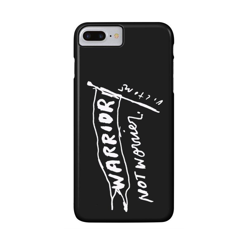 Warrior Not Worrier (black) in iPhone 7 Plus Phone Case Slim by James Victore's Artist Shop
