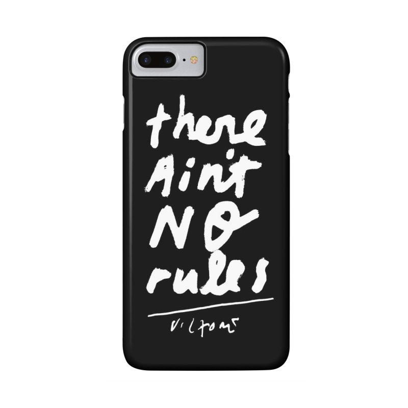 There Ain't No Rules phone case (black) Accessories Phone Case by James Victore's Artist Shop