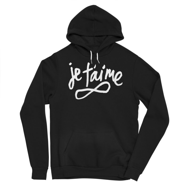 Je T'aime (black) Women's Pullover Hoody by James Victore's Artist Shop