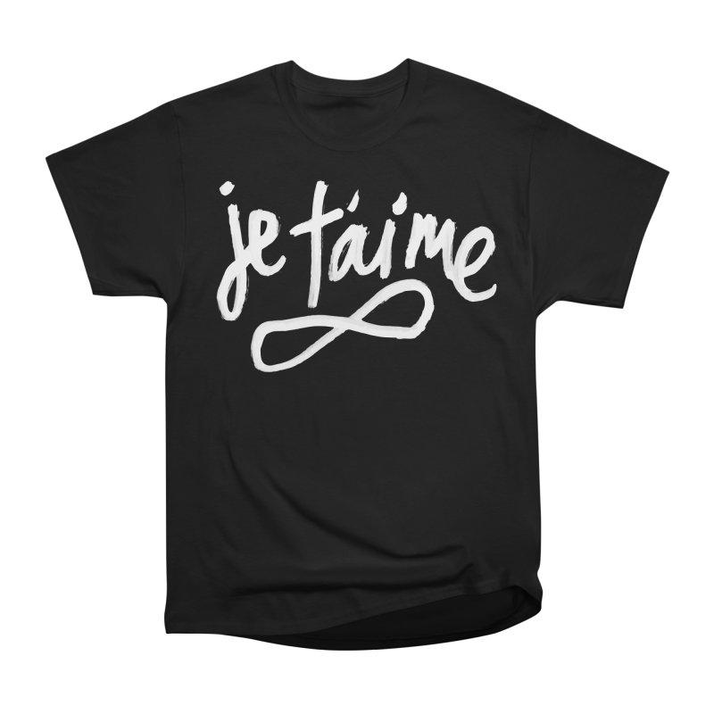 Je T'aime (black) Women's Classic Unisex T-Shirt by James Victore's Artist Shop
