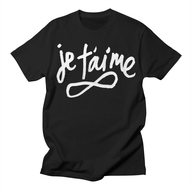 Je T'aime (black) Women's Unisex T-Shirt by James Victore's Artist Shop
