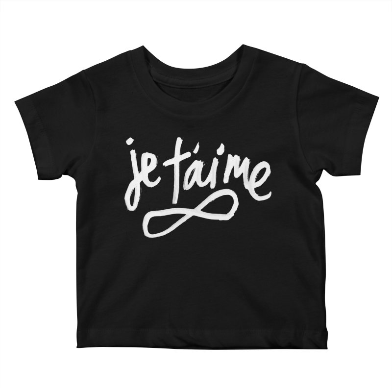 Je T'aime (black) Kids Baby T-Shirt by James Victore's Artist Shop