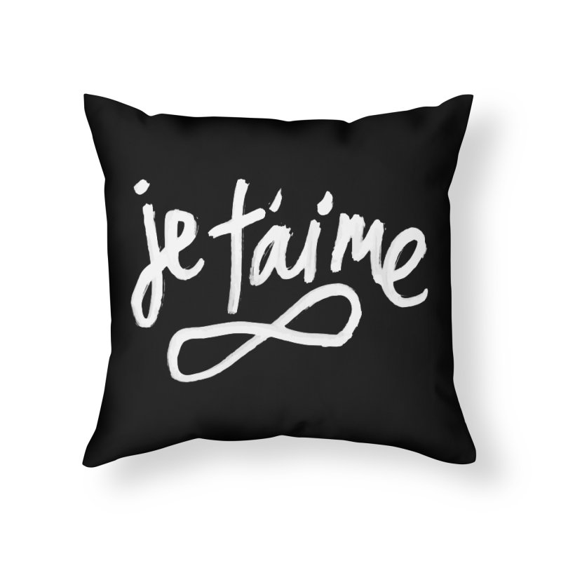 Je T'aime (black) Home Throw Pillow by James Victore's Artist Shop