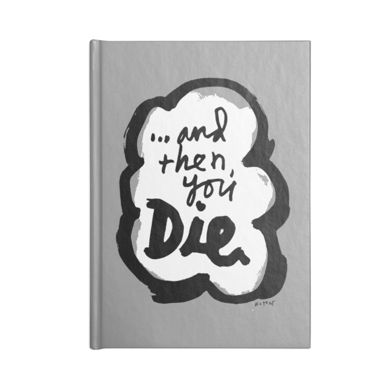 ...and then Accessories Blank Journal Notebook by James Victore's Artist Shop