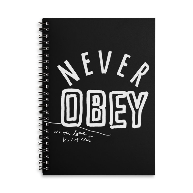 Never Obey (black) Accessories Lined Spiral Notebook by James Victore's Artist Shop