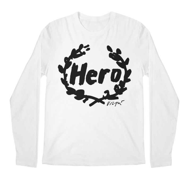 Hero Men's Regular Longsleeve T-Shirt by James Victore's Artist Shop