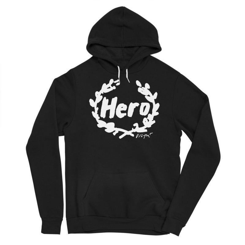 Hero (black) Men's Sponge Fleece Pullover Hoody by James Victore's Artist Shop