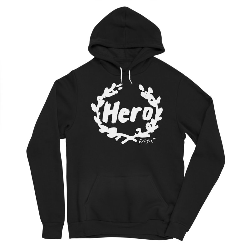 Hero (black) Women's Pullover Hoody by James Victore's Artist Shop