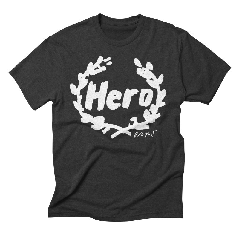 Hero (black) Men's Triblend T-Shirt by James Victore's Artist Shop