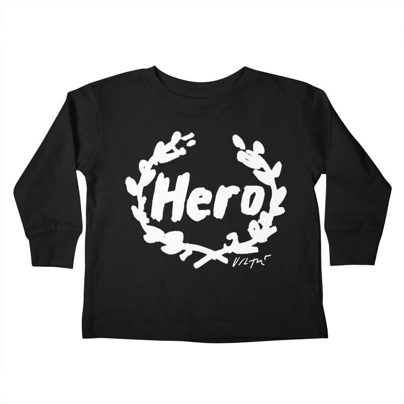 Hero (black) Kids Toddler Longsleeve T-Shirt by James Victore's Artist Shop