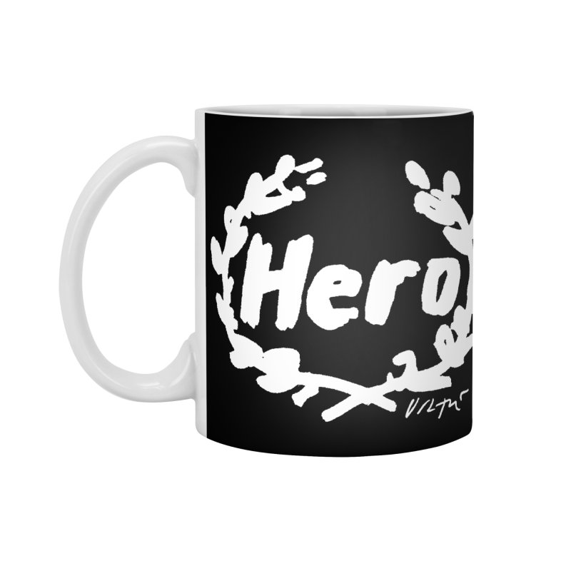 Hero (black) Accessories Standard Mug by James Victore's Artist Shop