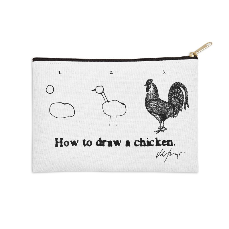 How To Draw A Chicken Accessories Zip Pouch by James Victore's Artist Shop
