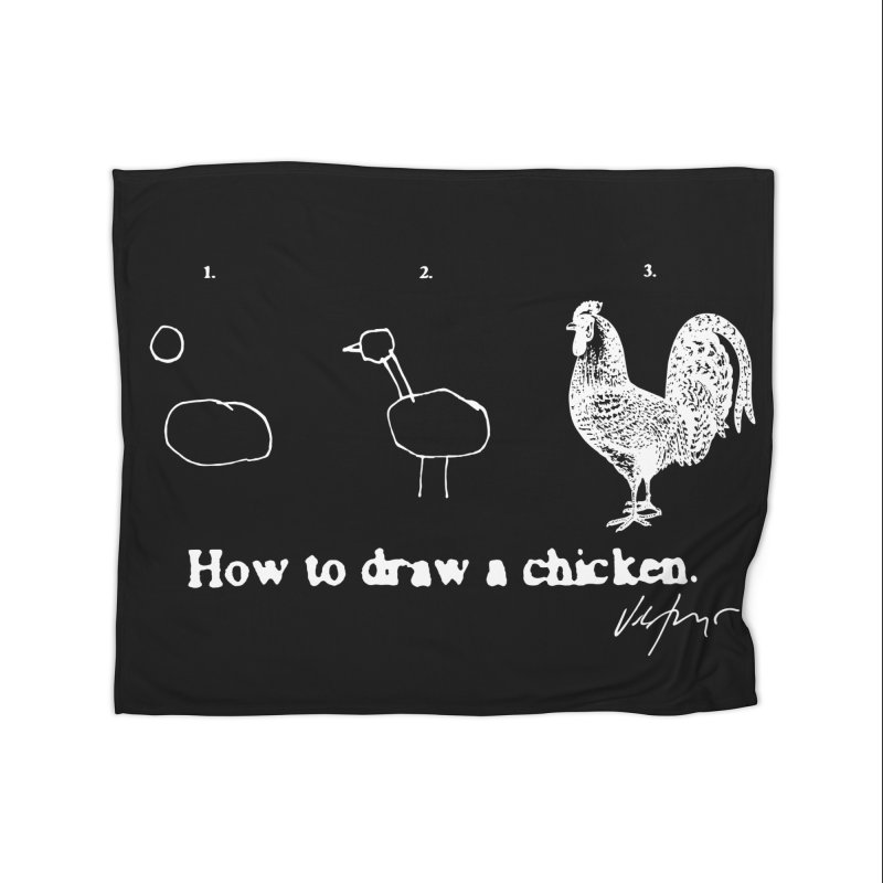 How To Draw A Chicken (black) Home Blanket by James Victore's Artist Shop